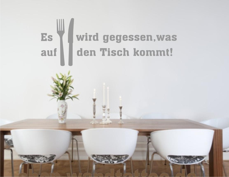 Wandtattoo Küche Es wird gegessen, was auf den Tisch kommt Spruch