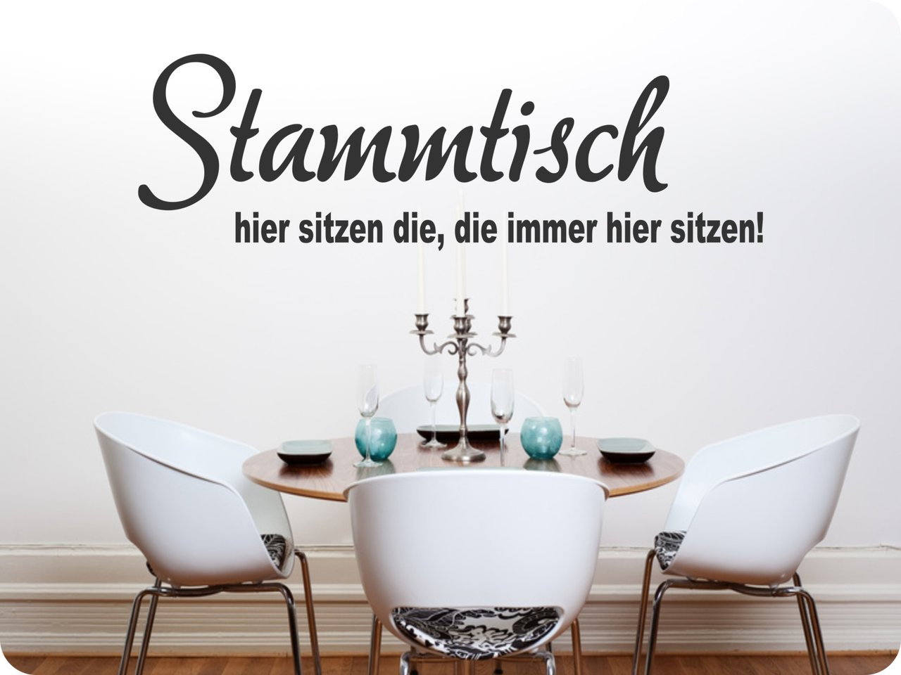 wandtattoo stammtisch hier sitzen wandtattoo f r die k che. Black Bedroom Furniture Sets. Home Design Ideas